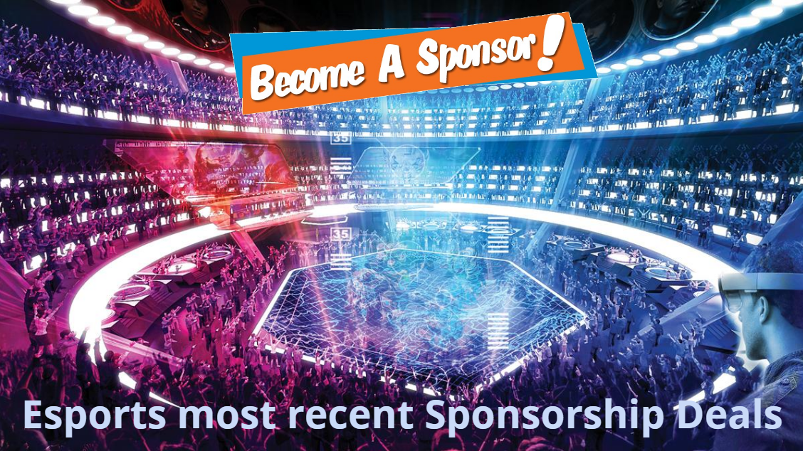 It's all about Competition: Esports most recent Sponsorship Deals