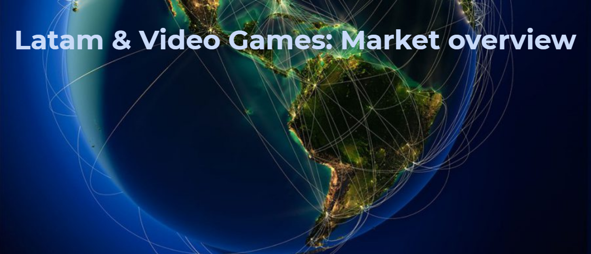 Latin America and Video Games: Market Overview